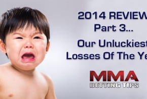 MMA Betting Review Part 3: Our 5 Unluckiest Losses Of 2014