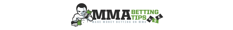 MMA Betting Tips | UFC Betting Tips | Picks Predictions